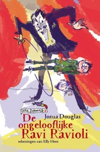 De ongelooflijke Ravi Ravioli | Jozua Douglas |