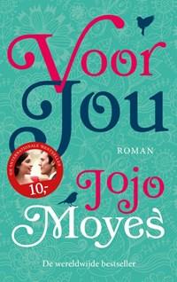 Voor jou | Jojo Moyes ; Anna Livestro |
