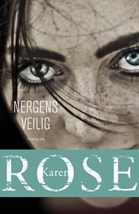 Nergens veilig | Karen Rose |
