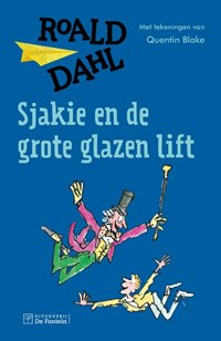 Sjakie en de grote glazen lift | Roald Dahl |