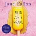 Mijn zoete wraak | Jane Fallon |