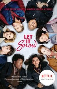 Let it snow | John Green ; Maureen Johnson ; Lauren Myracie |