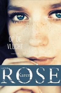 Op de vlucht | Karen Rose |