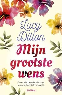 Mijn grootste wens | Lucy Dillon |