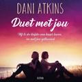 Duet met jou | Dani Atkins |