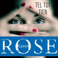 Tel tot tien   Karen Rose  