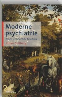 Moderne psychiatrie | Johan Cullberg |