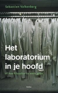 Het laboratorium in je hoofd   Sebastien Valkenberg  