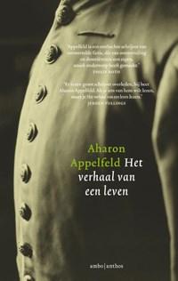 Het verhaal van een leven   Aharon Appelfeld  
