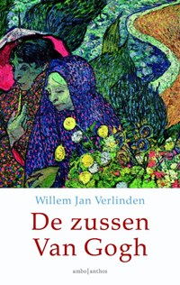 De zussen Van Gogh | Willem Jan Verlinden |