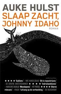 Slaap zacht, Johnny Idaho | Auke Hulst |