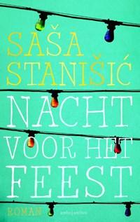 Nacht voor het feest | Sasa Stanisic |
