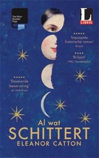 Al wat schittert (Exclusieve Libris-uitgave) | Eleanor Catton |