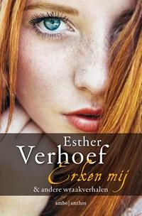 Erken mij & andere wraakverhalen | Esther Verhoef |