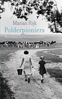Polderpioniers | Marian Rijk |