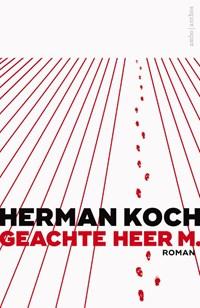 Geachte heer M. | Herman Koch |