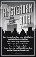 Amsterdam Noir   René Appel ; Josh Pachter  
