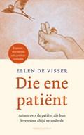Die ene patiënt | Ellen de Visser |