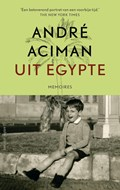 Uit Egypte | Andre Aciman |