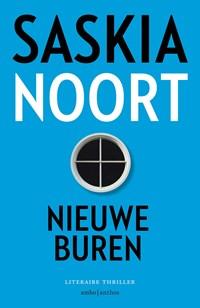 Nieuwe buren | Saskia Noort |