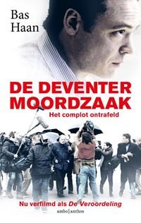 De Deventer moordzaak | Bas Haan |