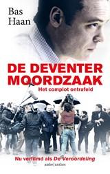 De Deventer moordzaak | Bas Haan | 9789026348907
