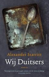 Wij Duitsers   Alexander Starritt   9789026350412