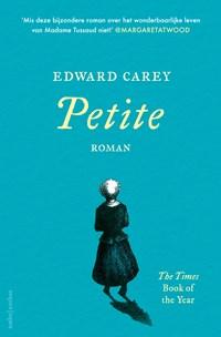 Petite   Edward Carey  