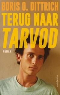 Terug naar Tarvod | Boris O. Dittrich |