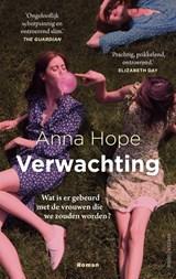 Verwachting | Anna Hope | 9789026352850