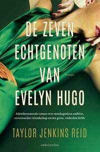 De zeven echtgenoten van Evelyn Hugo | Taylor Jenkins Reid |