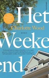 Het weekend | Charlotte Wood |