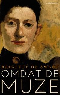 Omdat de muze | Brigitte de Swart |