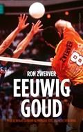 Eeuwig goud | Ron Zwerver |