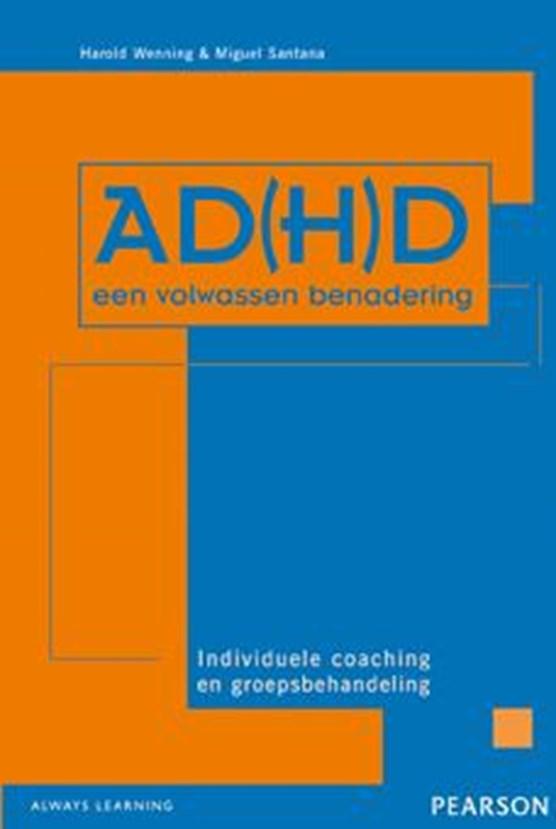 AD(H)D, een volwassen benadering