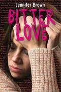 Bitter love | Jennifer Brown |