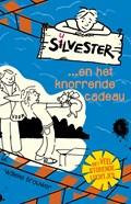 Silvester...en het knorrende cadeau | Willeke Brouwer |