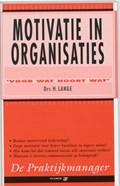 Motivatie in organisaties | H. Lange |