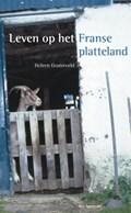 Leven op het Franse platteland | H. Oosterveld ; R. Oosterveld ; P. de Lange |