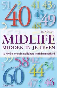 Midlife : midden in je leven   Jaap Spaans  