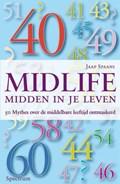 Midlife : midden in je leven | Jaap Spaans |