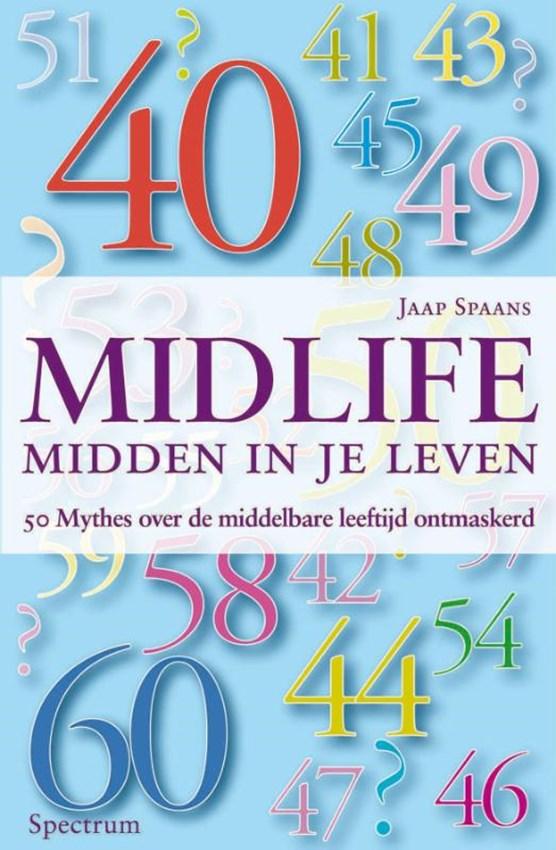 Midlife : midden in je leven