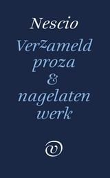 Verzameld werk en nagelaten proza | Nescio | 9789028292093