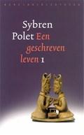 Een geschreven leven 1 | Sybren Polet |
