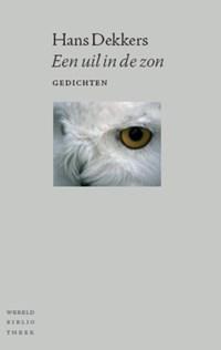 Een uil in de zon | Hans Dekkers |
