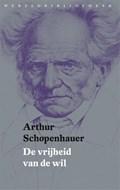 De vrijheid van de wil | Arthur Schopenhauer |