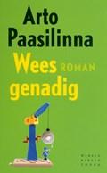 Wees genadig | Arto Paasilinna |