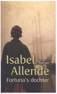 Fortuna's dochter | Isabel Allende |