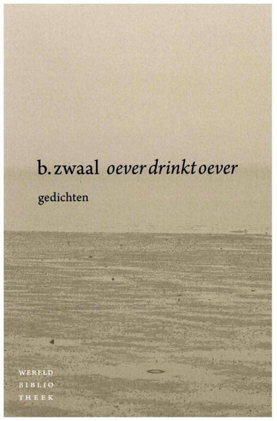 Oever drinkt oever