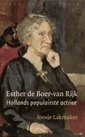 Esther de Boer-van Rijk   Joosje Lakmaker  